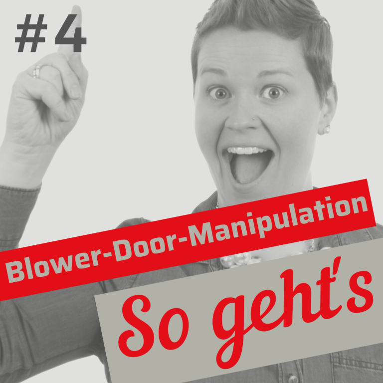 #4 Blower-Door-Test: 9 Manipulations-Optionen