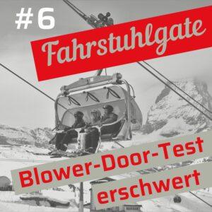 Blower-Door-Wissen Folge 6: Fahrstuhlgate
