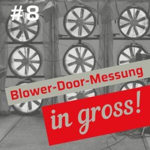 Blower-Door-Test bei großen Gebäuden