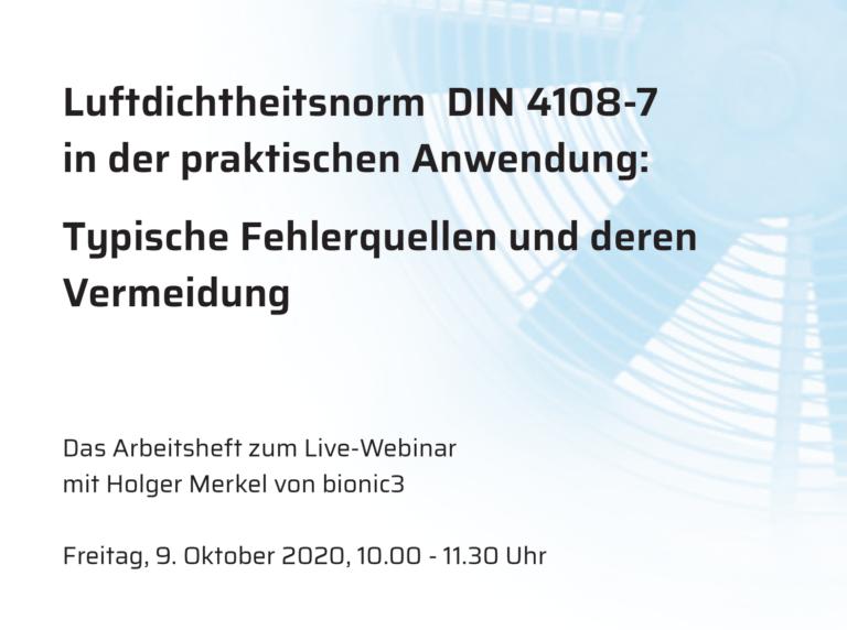 Luftdichtheitsnorm DIN 4108-7 in der praktischen Anwendung: Webinar am Freitag, 9. Oktober – mit Arbeitsheft