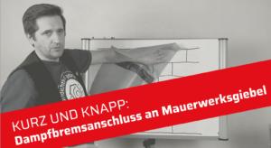 Luftdichter Anschluss Dampfbremse an Mauerwerksgiebel