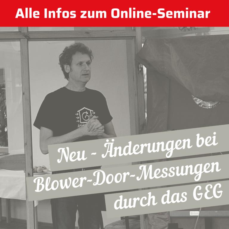 """Wissenssammlung: """"Änderungen bei Blower-Door-Messungen durch das GEG"""""""