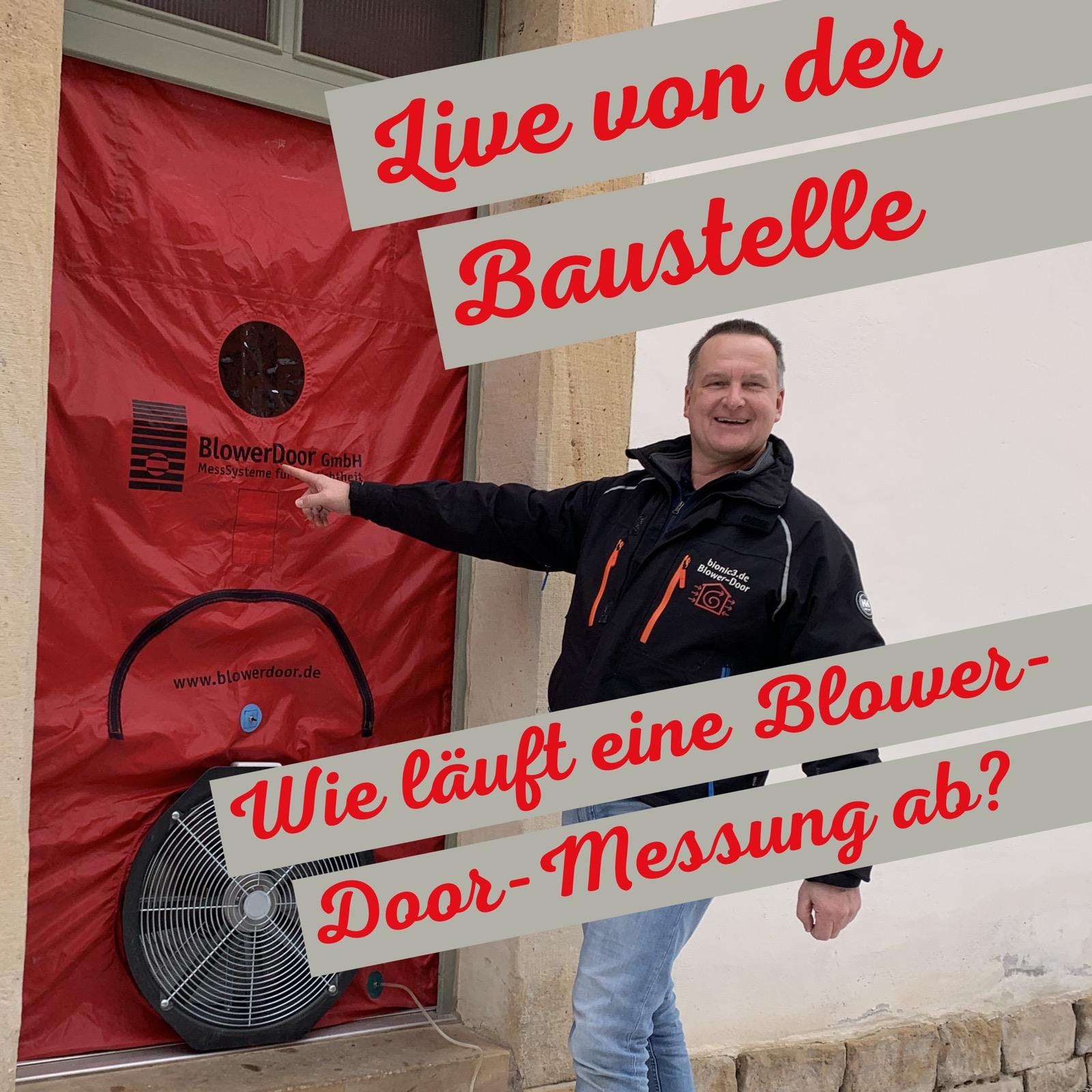 Blower-Door-Test: Ablauf Luftdichtheits-Test beim Einfamilienhaus - Schritt für Schritt