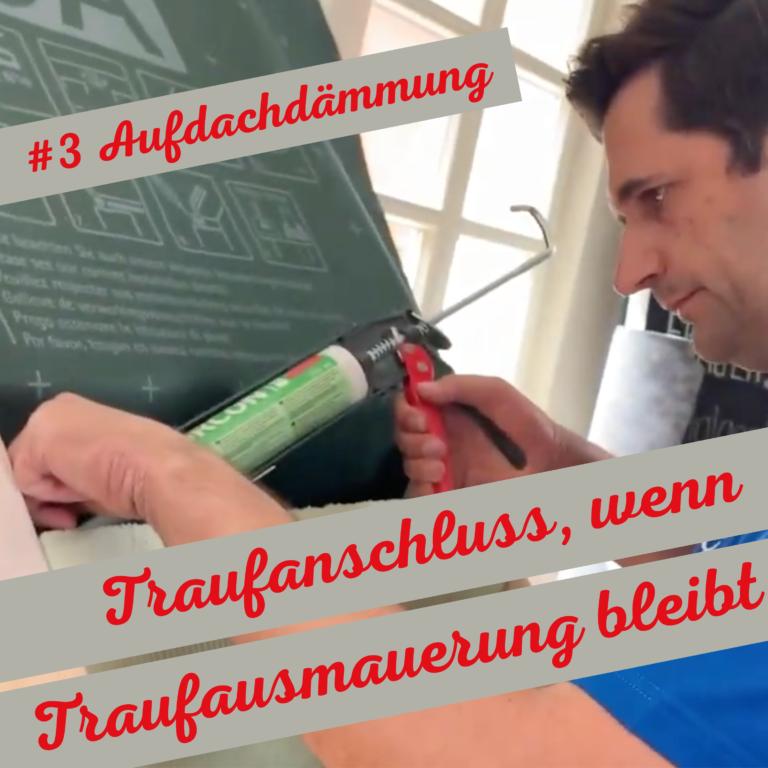 Traufanschluss, wenn Traufausmauerung bleibt -Serie Aufdachdämmung (3/4) | Luftdichtheit-geprüft.de